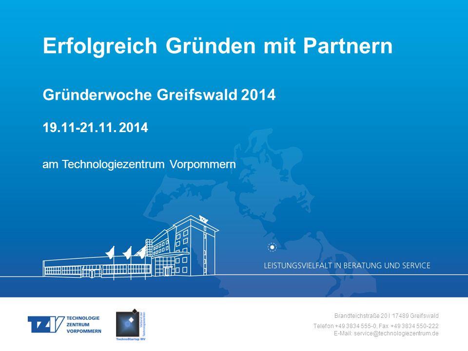 Erfolgreich Gründen mit Partnern Gründerwoche Greifswald 2014