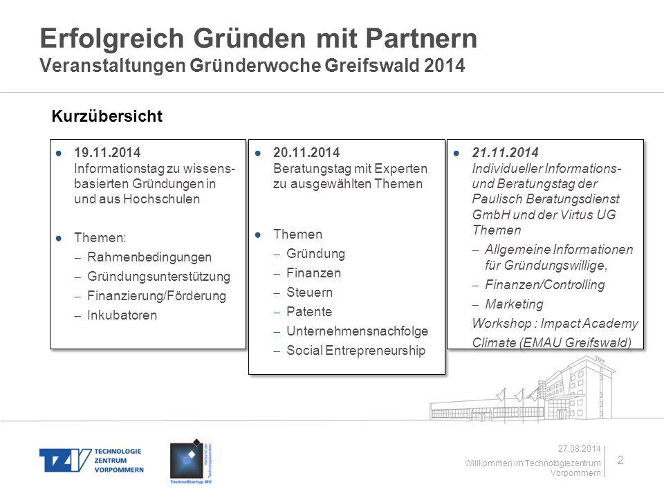 Erfolgreich Gründen mit Partnern Veranstaltungen Gründerwoche Greifswald 2014