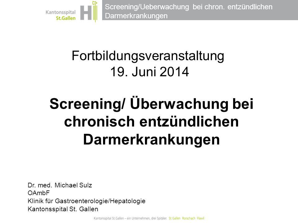 Screening/ Überwachung bei chronisch entzündlichen Darmerkrankungen
