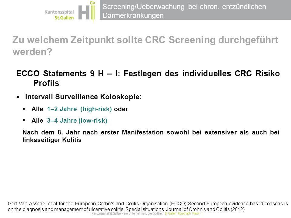 Zu welchem Zeitpunkt sollte CRC Screening durchgeführt werden