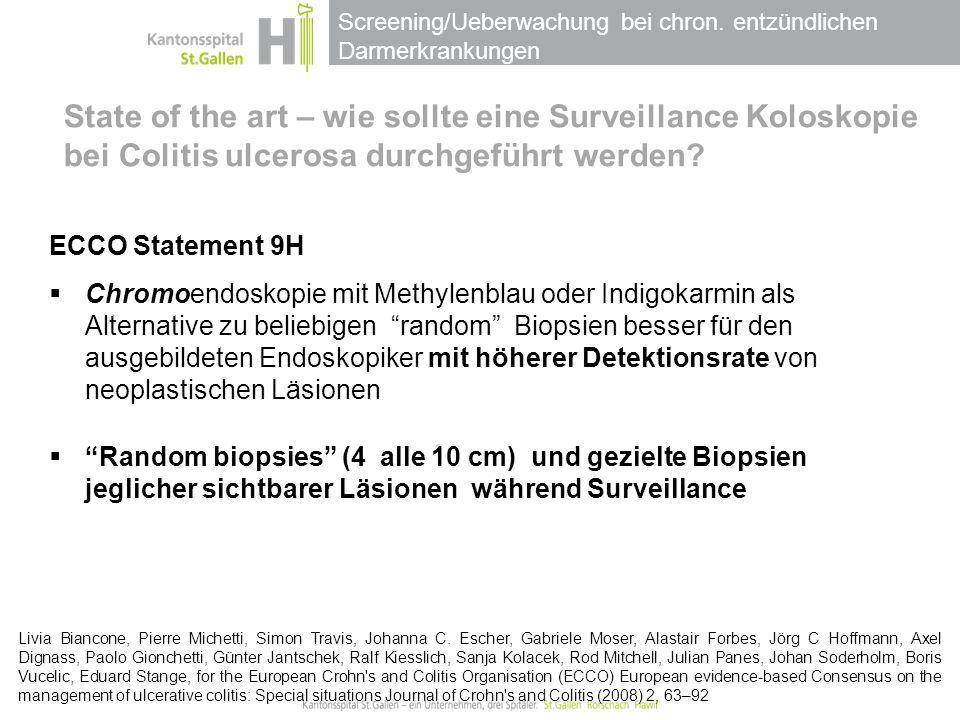 State of the art – wie sollte eine Surveillance Koloskopie bei Colitis ulcerosa durchgeführt werden