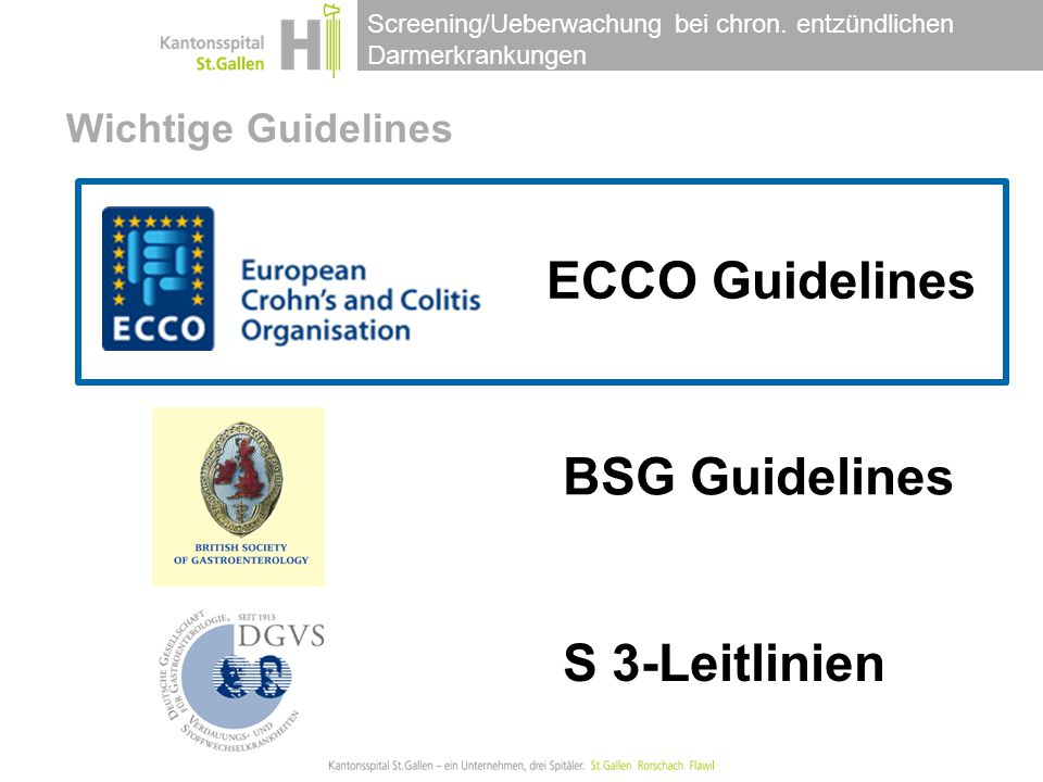 Wichtige Guidelines ECCO Guidelines BSG Guidelines S 3-Leitlinien