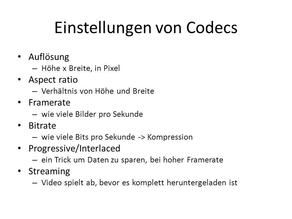 Einstellungen von Codecs