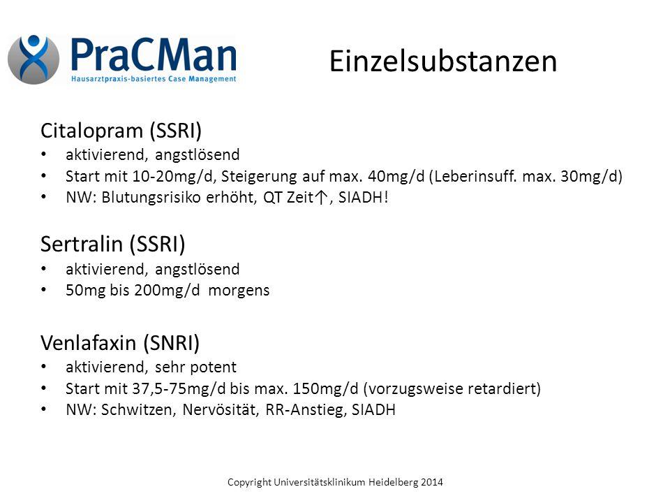 Einzelsubstanzen Sertralin (SSRI) Citalopram (SSRI) Venlafaxin (SNRI)