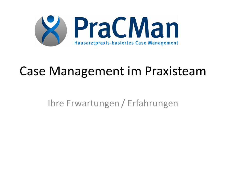 Case Management im Praxisteam