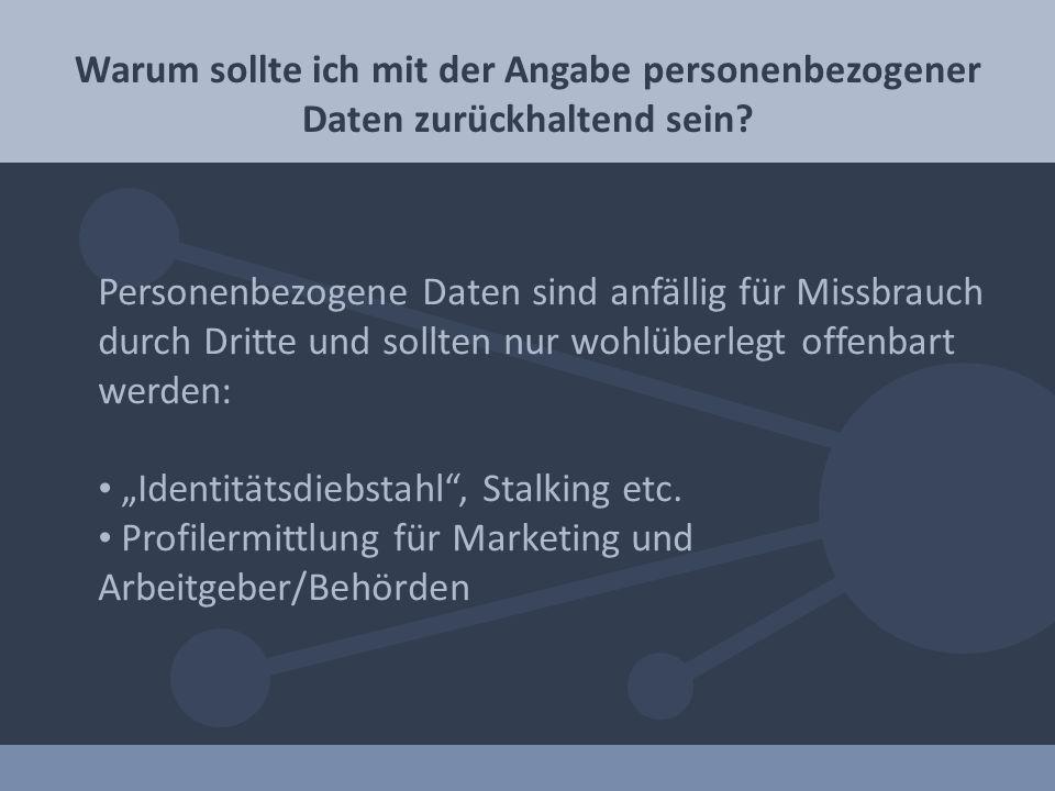 """""""Identitätsdiebstahl , Stalking etc."""