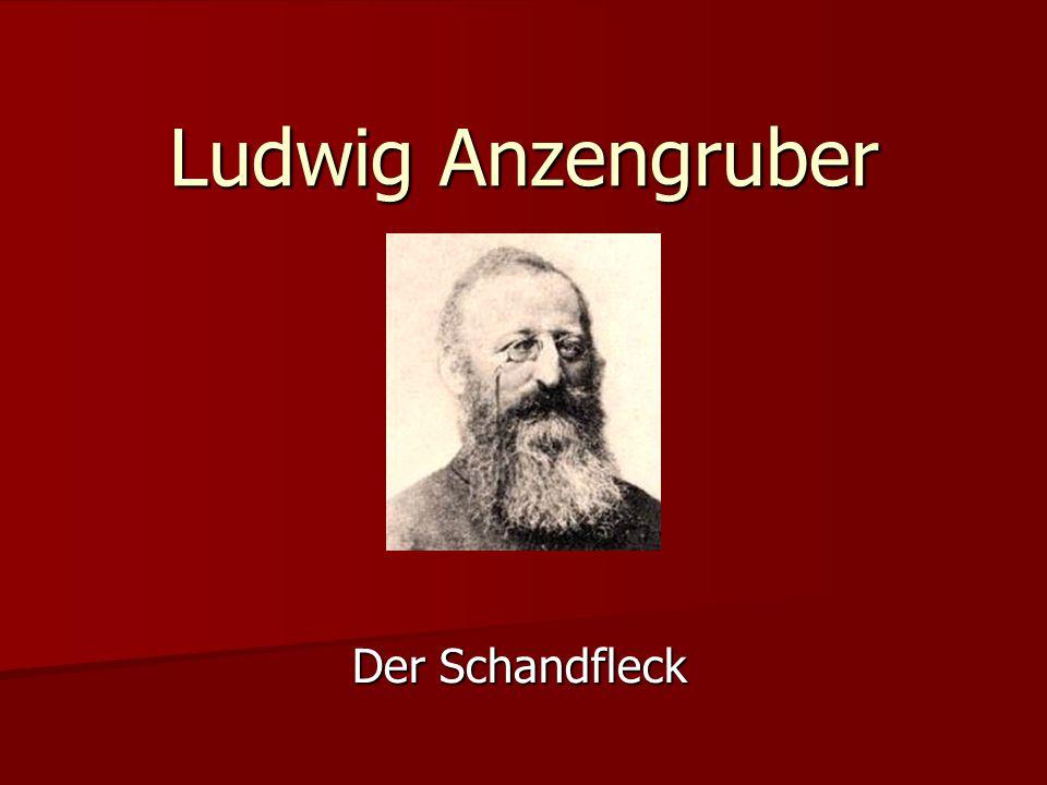 Ludwig Anzengruber Der Schandfleck