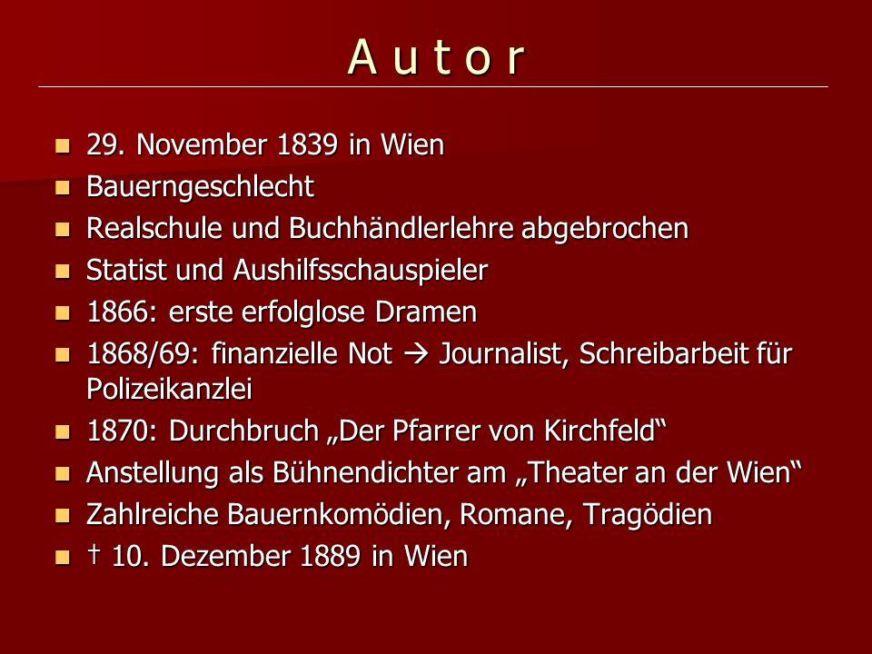 A u t o r 29. November 1839 in Wien Bauerngeschlecht