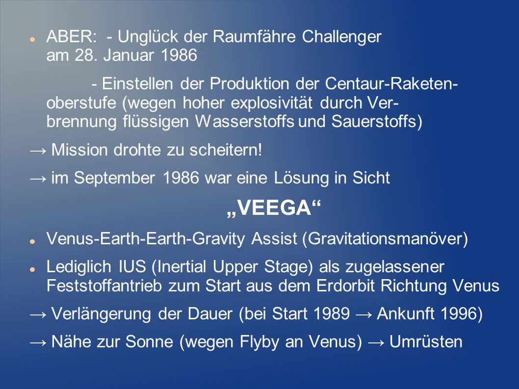 """VEEGA ABER: - Unglück der Raumfähre Challenger am 28. Januar 1986"