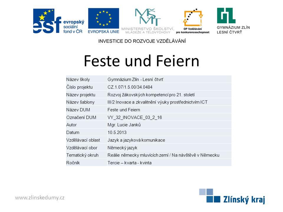 Feste und Feiern www.zlinskedumy.cz Název školy