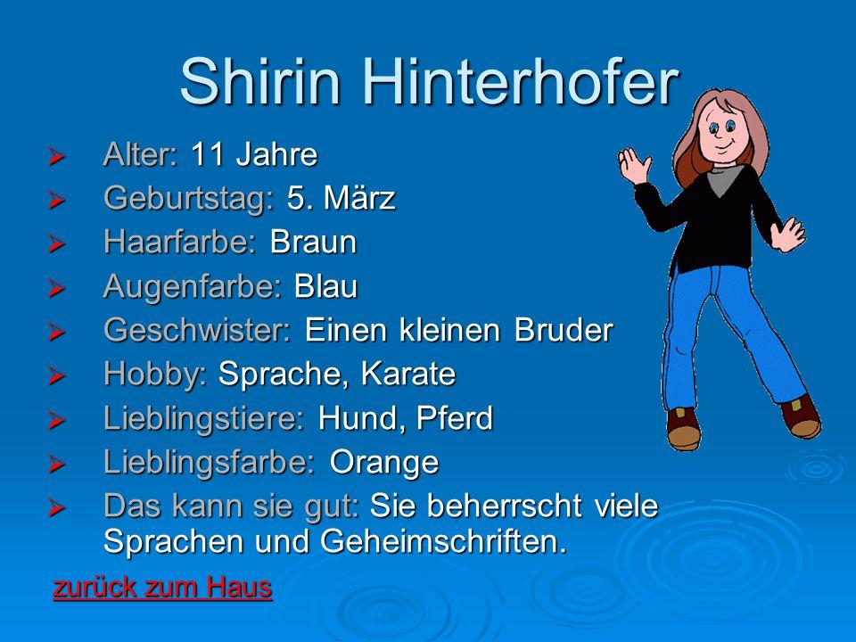 Shirin Hinterhofer Alter: 11 Jahre Geburtstag: 5. März