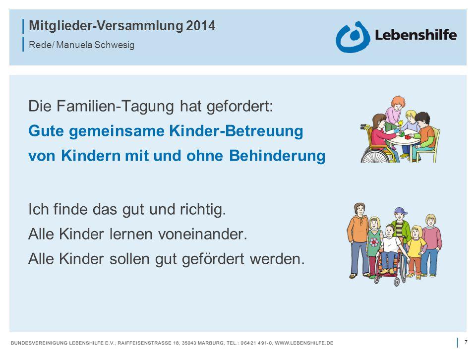 Die Familien-Tagung hat gefordert: Gute gemeinsame Kinder-Betreuung von Kindern mit und ohne Behinderung