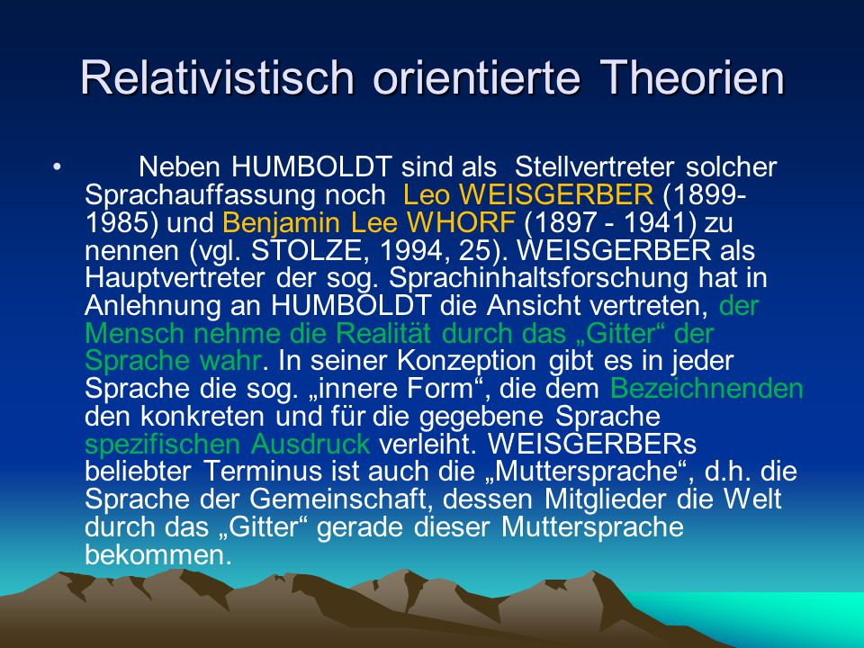 Relativistisch orientierte Theorien