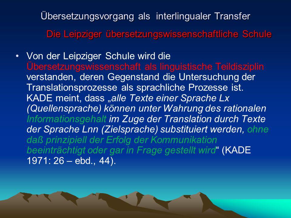 Übersetzungsvorgang als interlingualer Transfer Die Leipziger übersetzungswissenschaftliche Schule