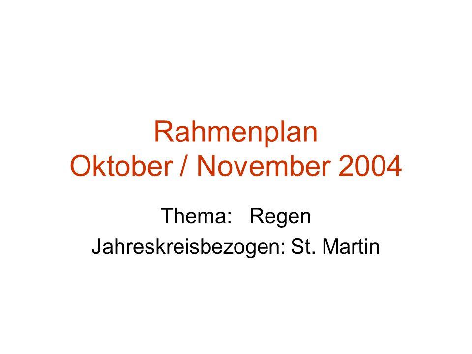 Rahmenplan Oktober / November 2004