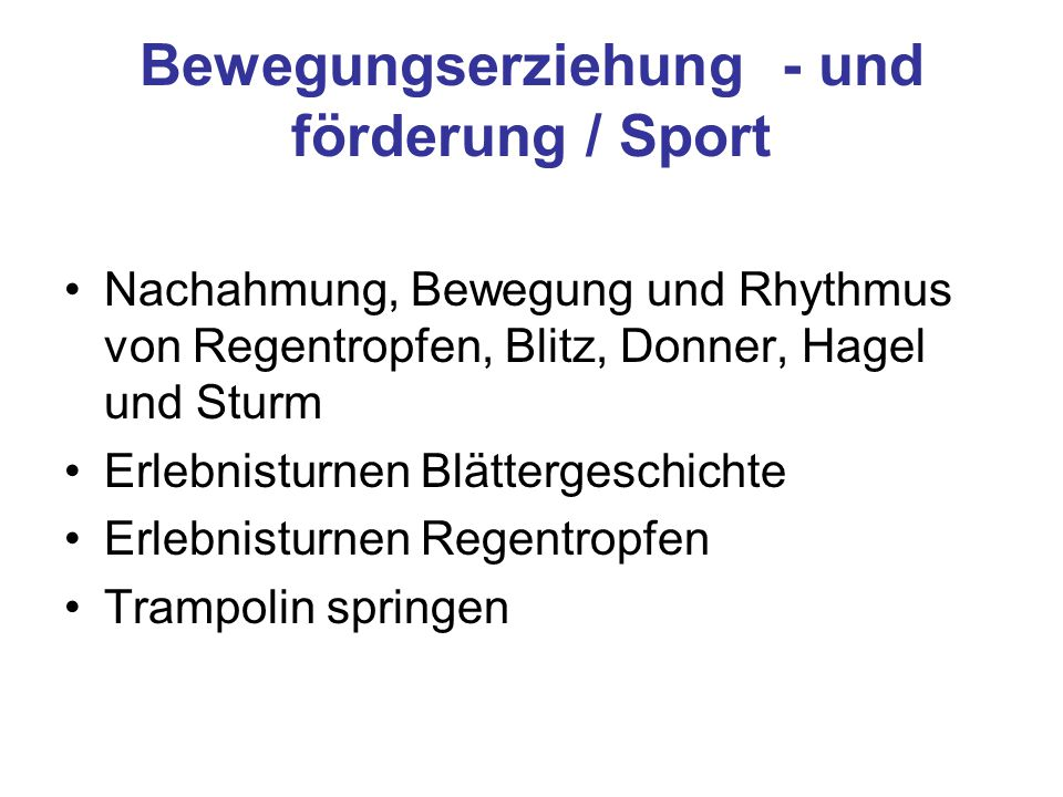 Bewegungserziehung - und förderung / Sport