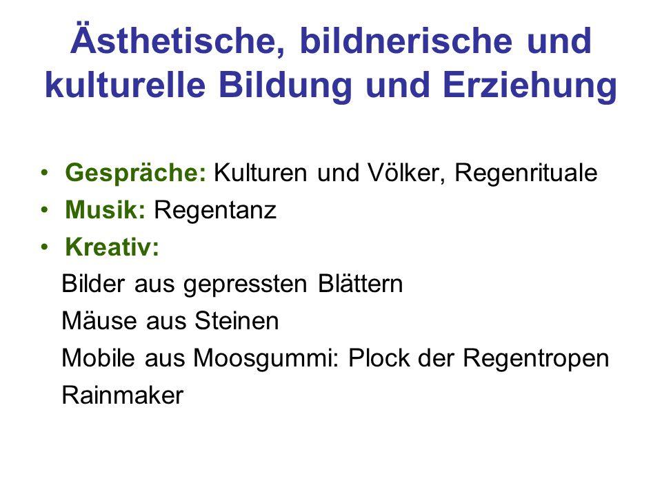 Ästhetische, bildnerische und kulturelle Bildung und Erziehung