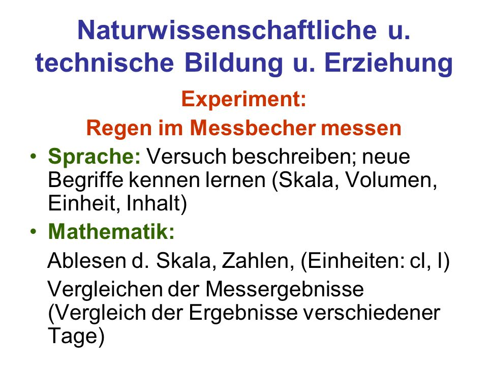 Naturwissenschaftliche u. technische Bildung u. Erziehung