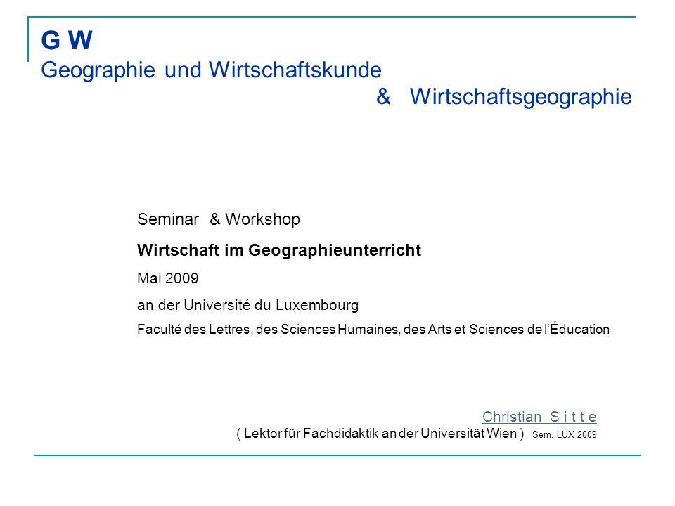 G W Geographie und Wirtschaftskunde & Wirtschaftsgeographie