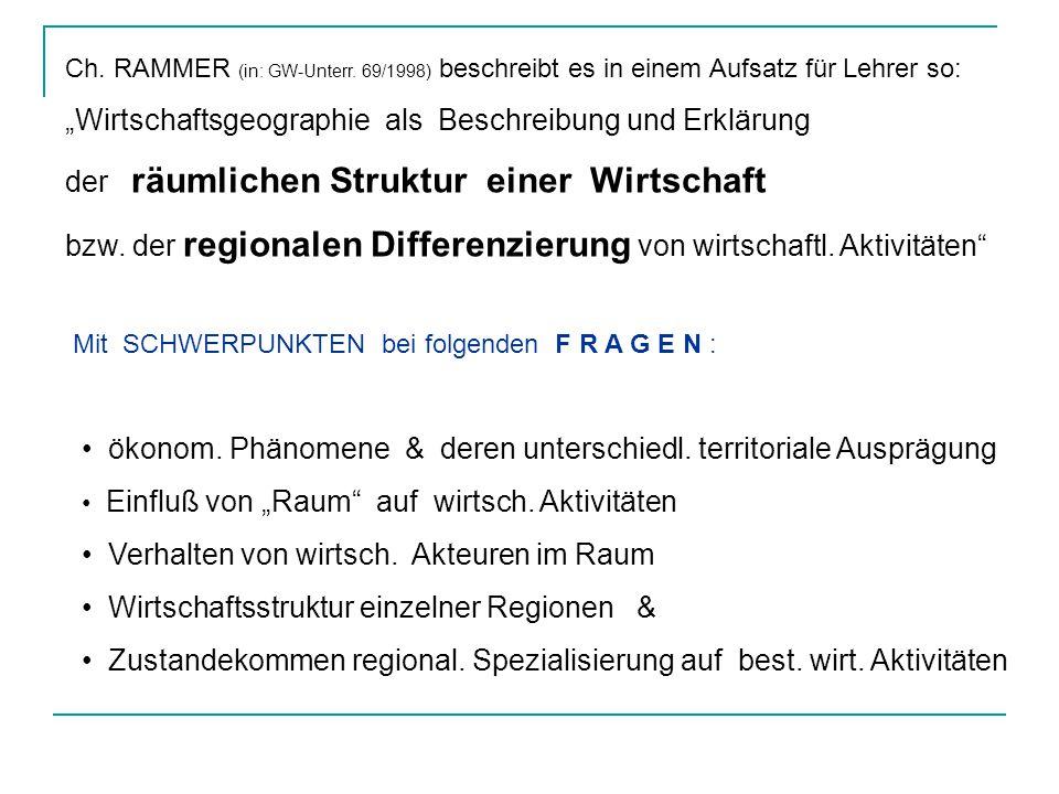 """""""Wirtschaftsgeographie als Beschreibung und Erklärung"""