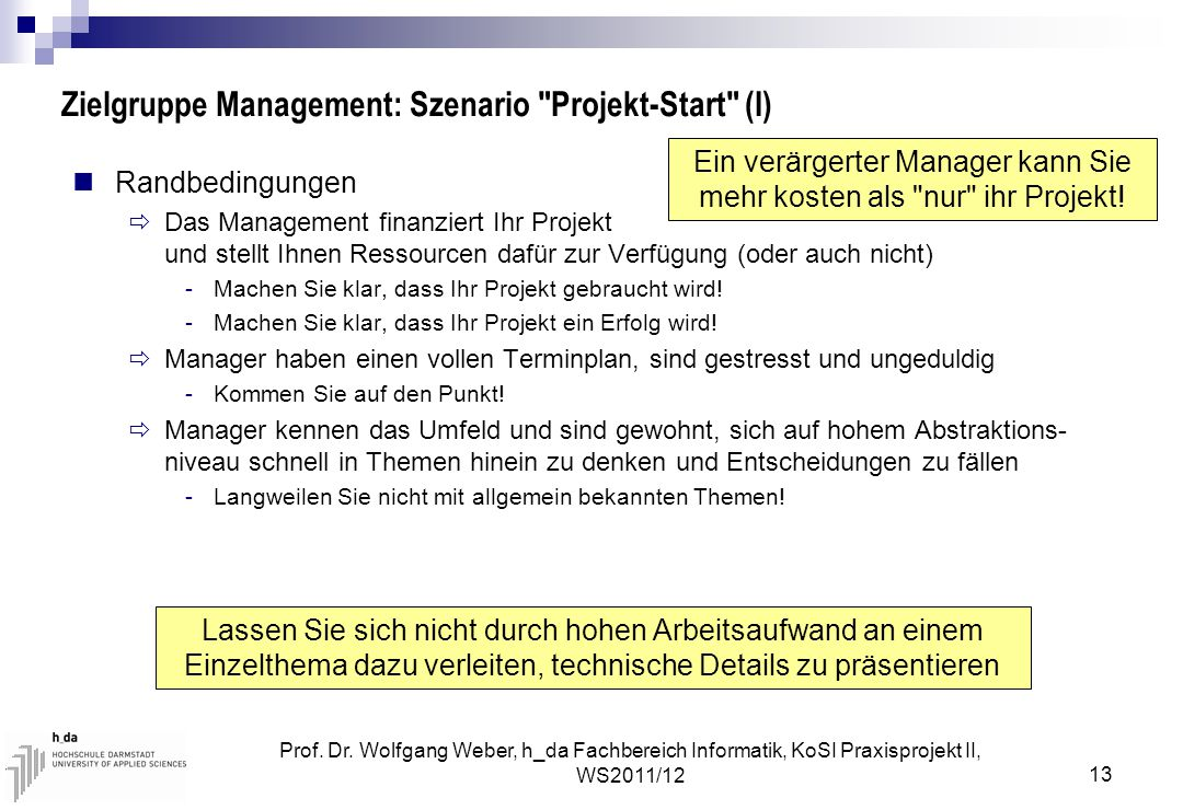 Zielgruppe Management: Szenario Projekt-Start (I)
