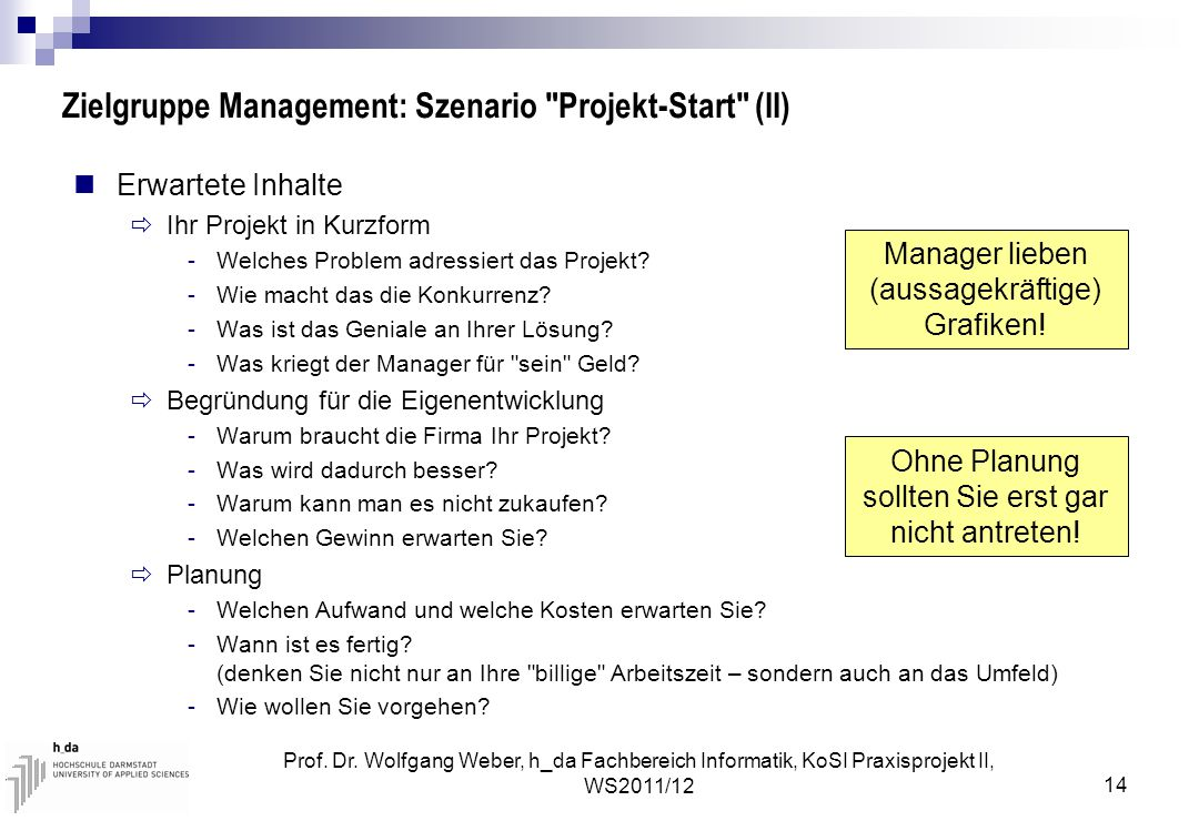 Zielgruppe Management: Szenario Projekt-Start (II)