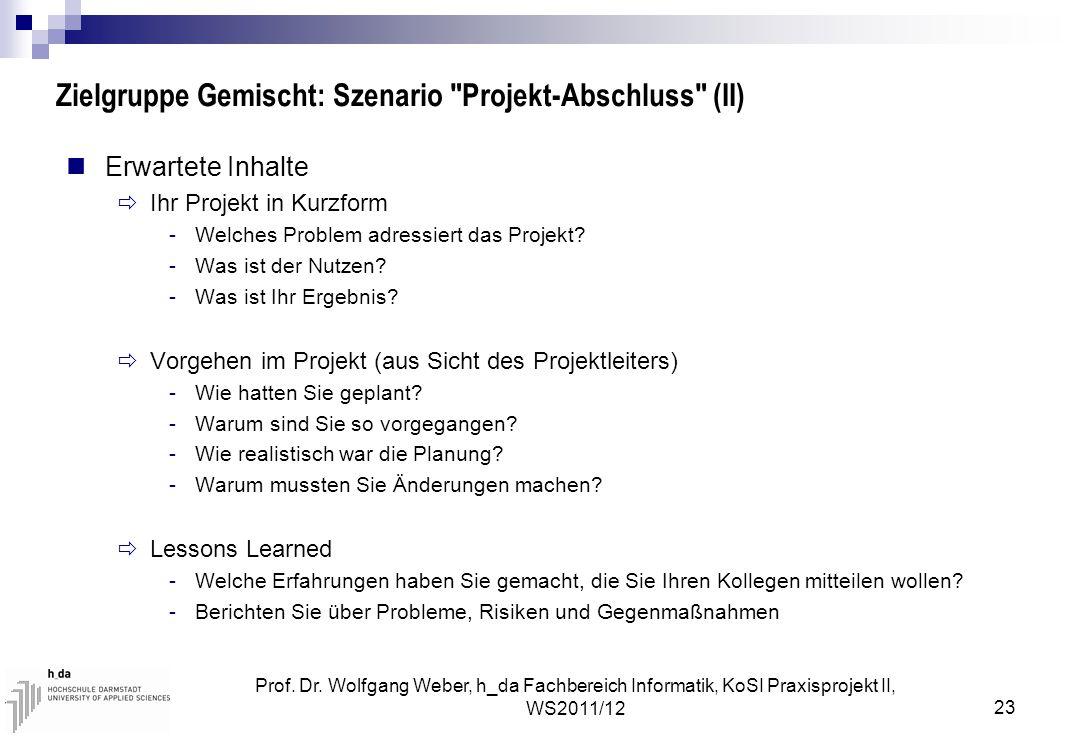 Zielgruppe Gemischt: Szenario Projekt-Abschluss (II)