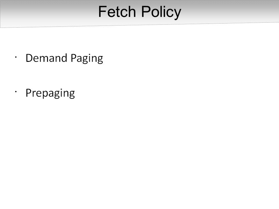 Fetch Policy