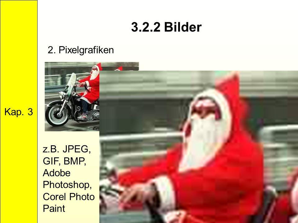 3.2.2 Bilder 2. Pixelgrafiken Kap. 3