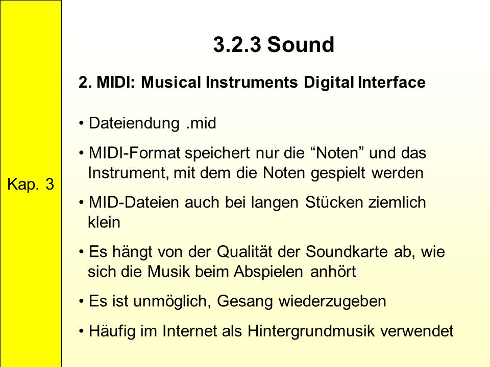 3.2.3 Sound 2. MIDI: Musical Instruments Digital Interface Kap. 3