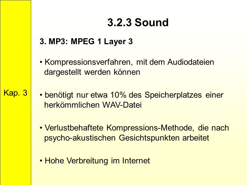 3.2.3 Sound 3. MP3: MPEG 1 Layer 3 Kap. 3