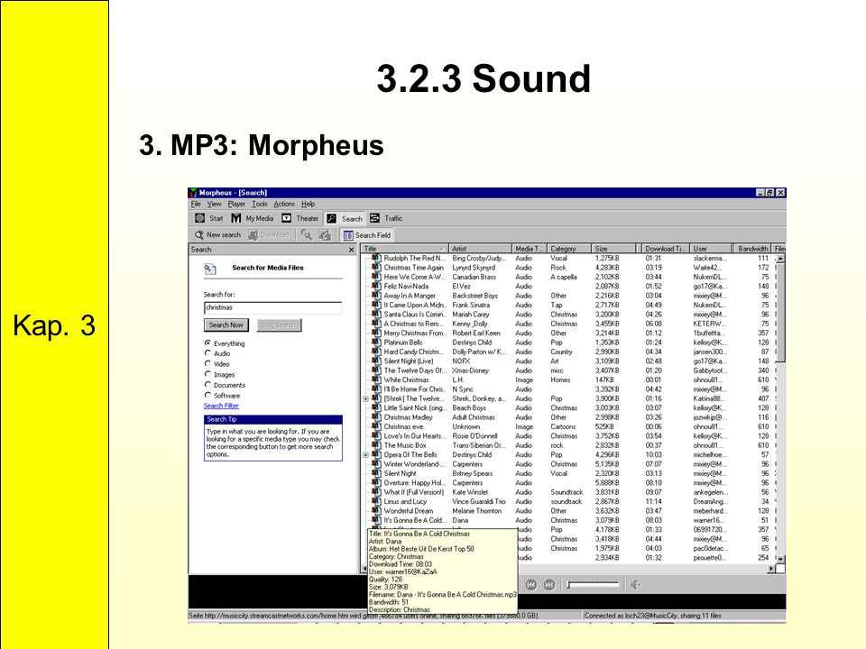 Kap. 3 3.2.3 Sound 3. MP3: Morpheus