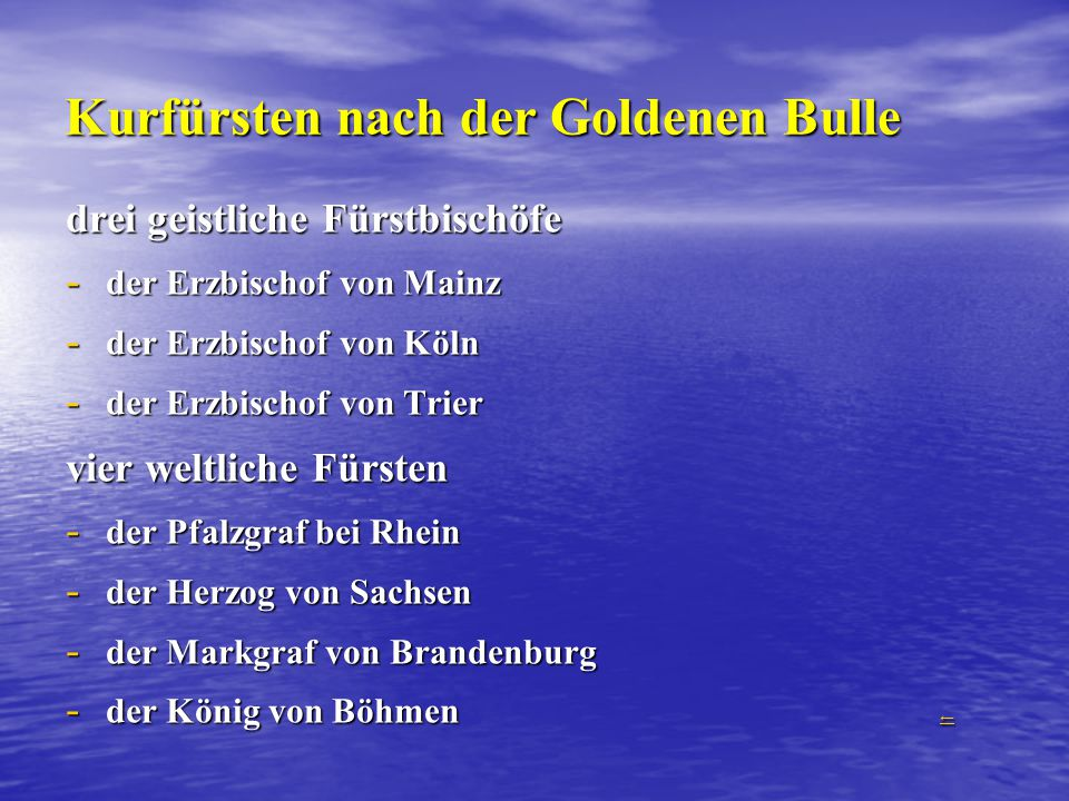 Kurfürsten nach der Goldenen Bulle