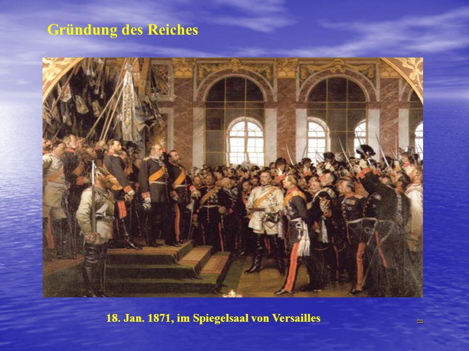 18. Jan. 1871, im Spiegelsaal von Versailles ←