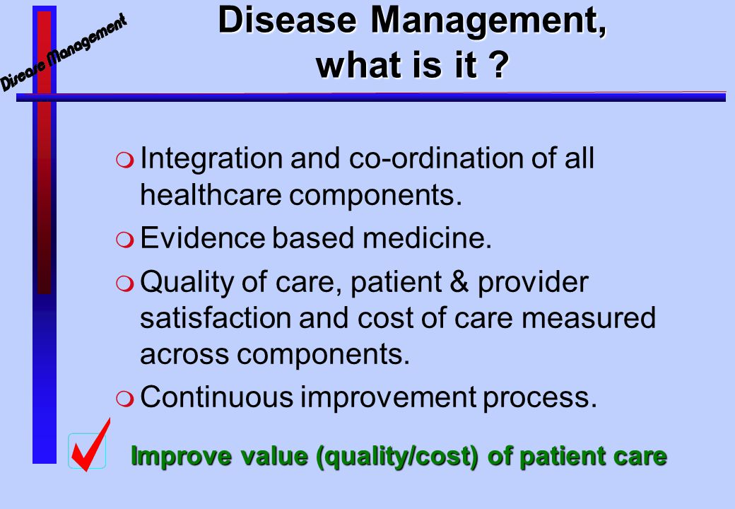 Disease Management, what is it