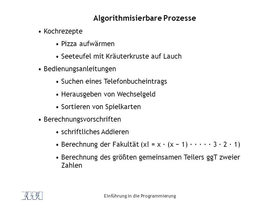 Algorithmisierbare Prozesse