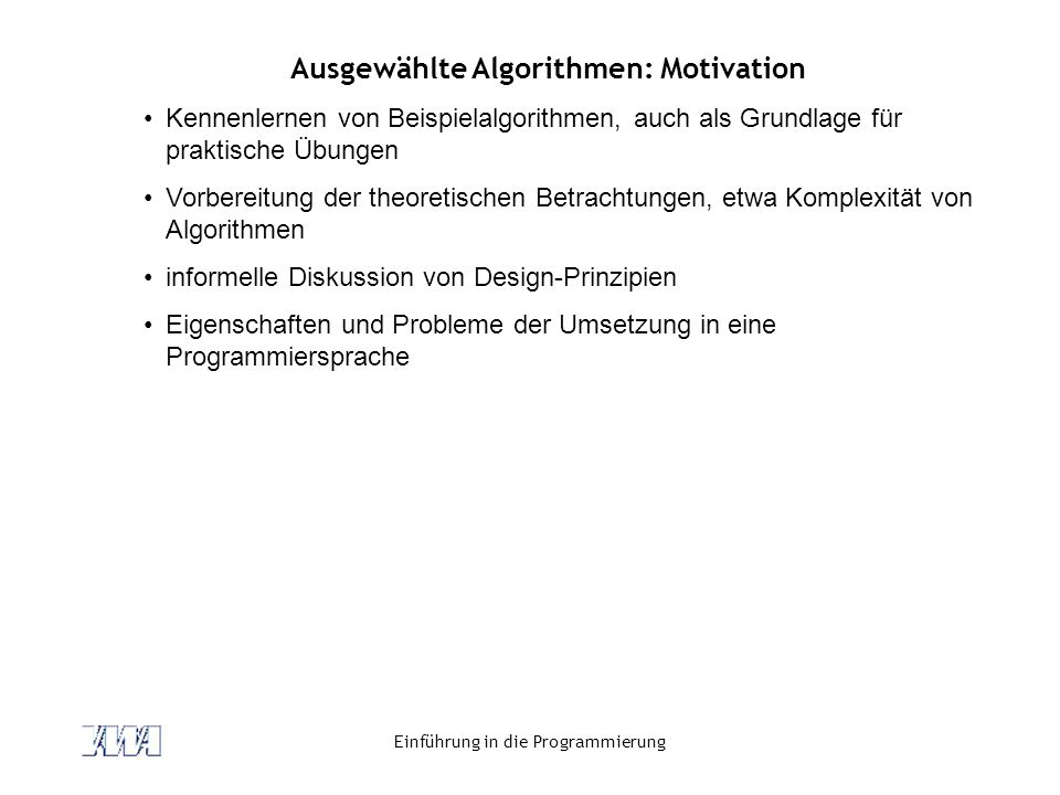 Ausgewählte Algorithmen: Motivation