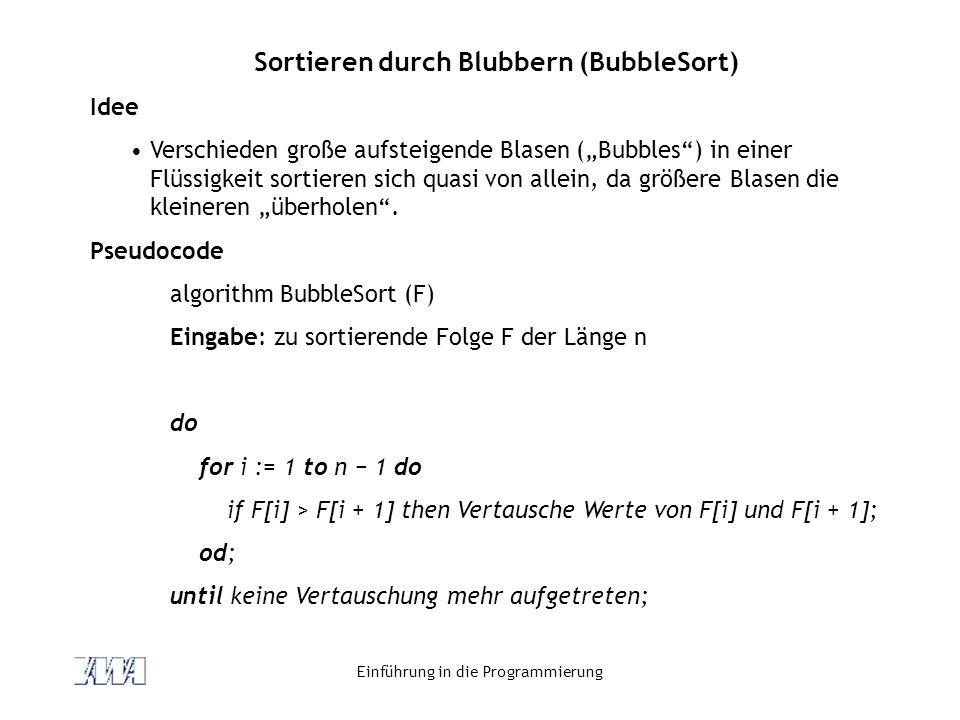 Sortieren durch Blubbern (BubbleSort)