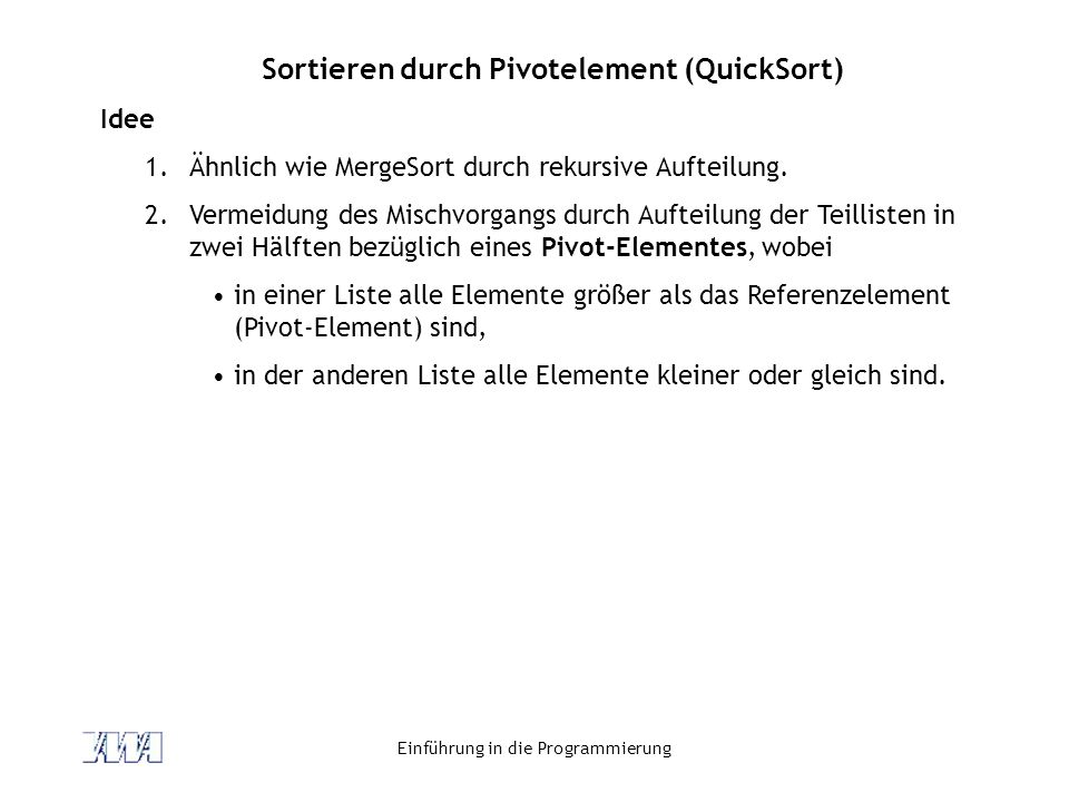 Sortieren durch Pivotelement (QuickSort)