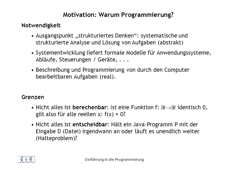 Motivation: Warum Programmierung