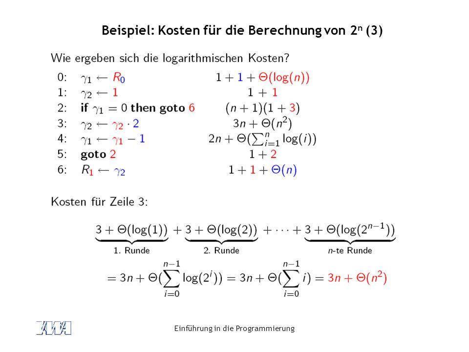 Beispiel: Kosten für die Berechnung von 2n (3)