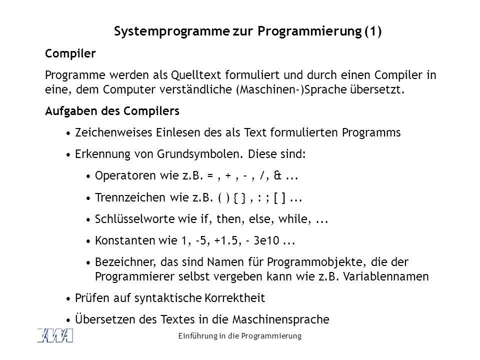 Systemprogramme zur Programmierung (1)