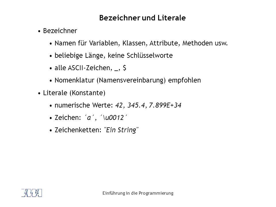Bezeichner und Literale