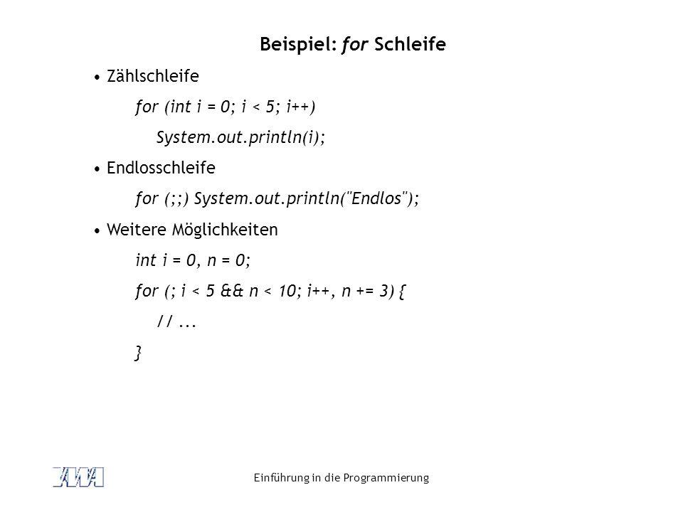 Beispiel: for Schleife