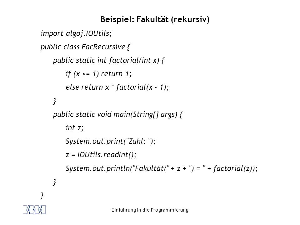 Beispiel: Fakultät (rekursiv)