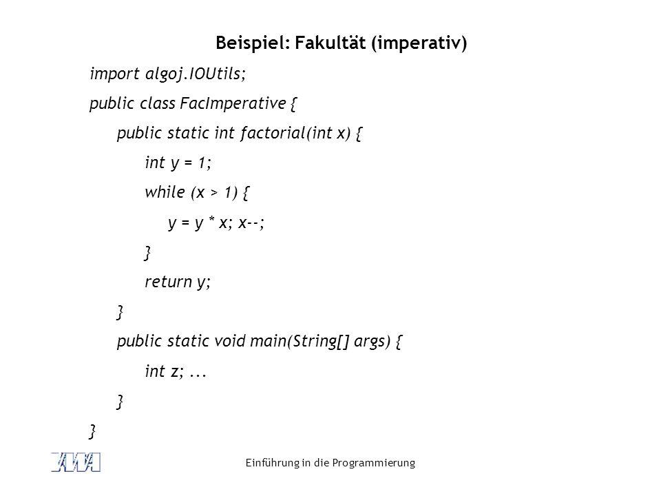 Beispiel: Fakultät (imperativ)