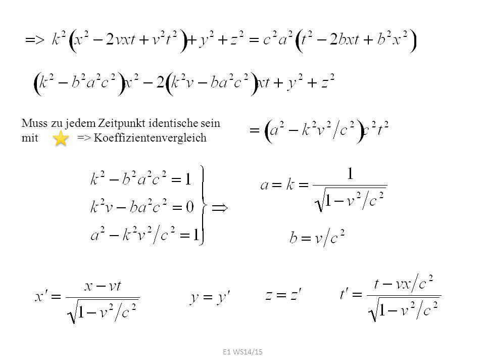 Muss zu jedem Zeitpunkt identische sein mit => Koeffizientenvergleich