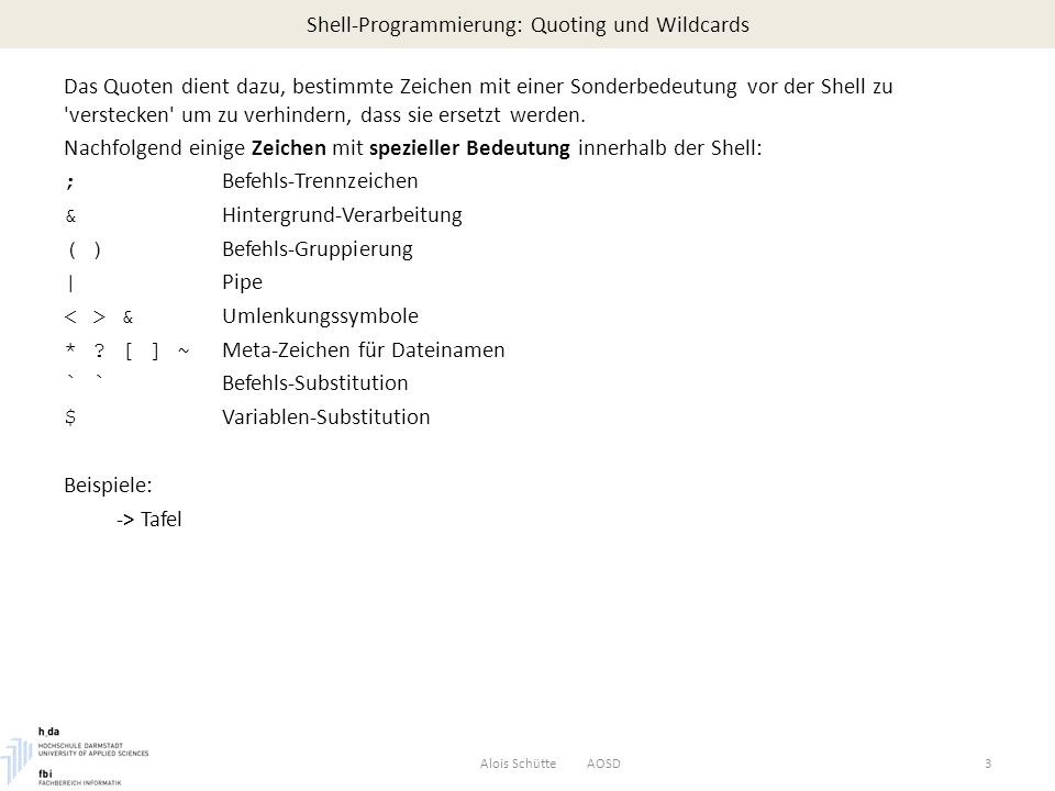 Shell-Programmierung: Quoting und Wildcards
