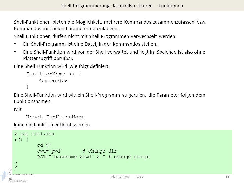 Shell-Programmierung: Kontrollstrukturen – Funktionen