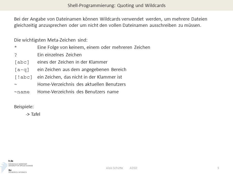 Shell-Programmierung: Quoting und Wildcards